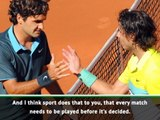 If I didn't want to face Nadal, I would have avoided clay - Federer