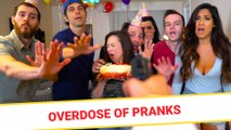 Overdose of Pranks