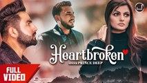 New Punjabi Songs 2019 | Heartbroken | Prince Deep | Deep Dhillon | Jaismeen Jassi | Japas Music