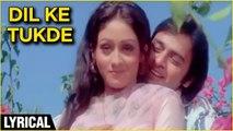 Dil Ke Tukde Tukde Karke Lyrical   Dada   Vinod Mehra, Bindiya Goswami   K.J. Yesudas   Usha Khanna