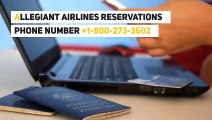 Allegiant Airlines (G4) Reservations Phone Number: 1-800-273-3602 For Flight Booking