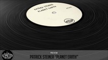 Patrick Steiner - Planet Earth (Original Mix) - Official Preview (Taken from Tektones #4)