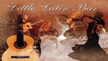Latin Music: Latin Bar, Rythmic Latin Music, Latin Chill Out Music, Beautiful Latin Music