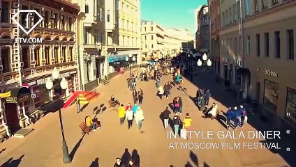 INSTYLE GALA DINNER AT MOSCOW FILM FESTIVAL | FashionTV | FTV