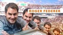 Roland-Garros 2019 - Les bons mots de Roger Federer