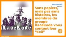"""Sans papiers, mais pas sans histoires, les membres du groupe KaceKode vous content leur """"Exil""""."""