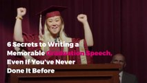 6 Secrets to Writing a Memorable Graduation Speech, Even If You've Never Done It Before