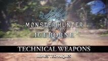 Monster Hunter World : Iceborne - Armes Techniques