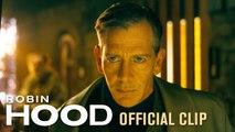 Robin Hood (2018 Movie) Official Clip Law - Order  Taron Egerton, Jamie Foxx, Jamie Dornan