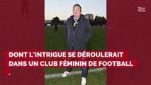 Le réalisateur français Fabien Onteniente va sortir une série consacrée au football féminin