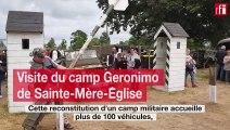 Débarquement : visite du camp militaire Geronimo de Sainte-Mère-Église
