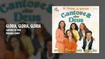 Cantores de Deus - Glória, glória, glória - (Playback)