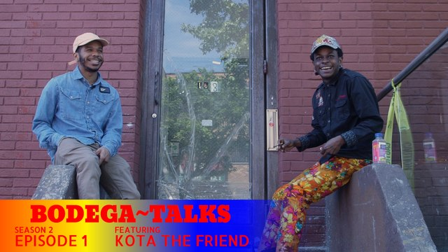 Episode 1 ft. Kota The Friend | Bodega~Talks (Season Two)