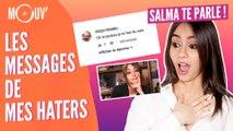 SALMA TE PARLE : Les messages de mes haters