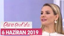 Esra Erol'da 6 Haziran 2019 - Tek Parça