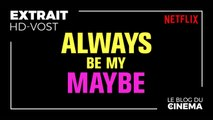 ALWAYS BE MY MAYBE : extrait Keanu Reeves [HD-VOST]