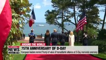 European leaders remind Trump importance of alliance on D-Day anniversary