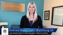 David Shelor Embrace Home Loans - Blacksburg, VA BlacksburgExcellent5 Star Review by Brandon ...