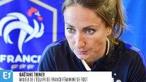 """Gaëtane Thiney : """"On se prépare pour gagner la Coupe du monde"""""""