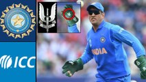 ICC Cricket World Cup 2019 : ICC Requests BCCI To Remove Indian Army Insignia From MS Dhoni's Gloves
