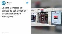 Panama Papers. La Société Générale se désiste de son action en diffamation contre Mélenchon