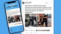 Nike installe des mannequins grande taille dans ses magasins !