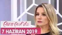 Esra Erol'da 7 Haziran 2019 - Tek Parça