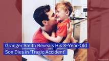 Granger Smith Loses His Son In Terrible Accident