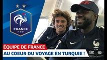 Le voyage des Bleus en Turquie, Equipe de France I FFF 2019