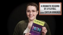 Caitlin Kinnunen: A Dramatic Reading Of A Playbill