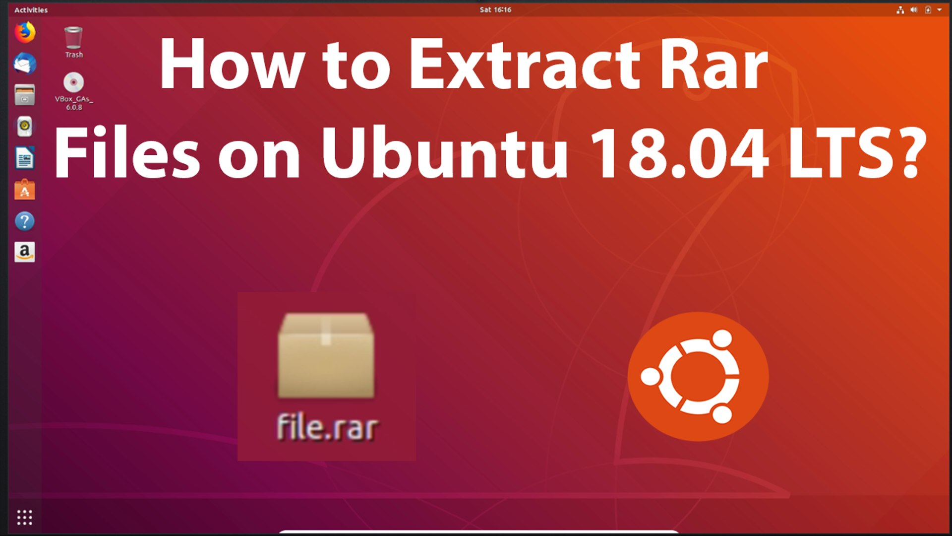 How to Extract RAR Files on Ubuntu 18 04 LTS?