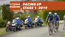 Pacing Up  - Étape 1 / Stage 1 - Critérium du Dauphiné 2019