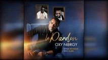 Oxy Norgy Ft. Serge Beynaud - Le Pardon
