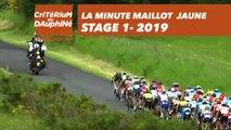 Yellow Jersey Minute / Minute Maillot Jaune - Étape 1 / Stage 1 - Critérium du Dauphiné 2019