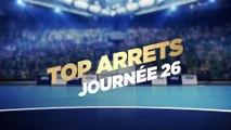 Le Top Arrêts de la 26e journée   Lidl Starligue 18-19