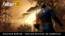 Fallout 76 : Nuclear Winter - Trailer de gameplay E3 2019