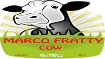 MARCO FRATTY - COW - Original House Mix