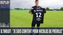 """Didier Tholot : """"Je suis content pour Nicolas De Préville"""""""