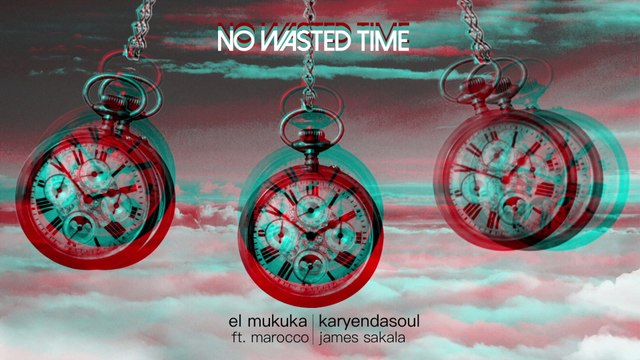 El Mukuka - No Wasted Time