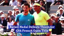 Rafael Nadal Defeats Thiem for 12th French Open Title