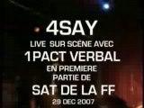 """4SAY en premiere partie de Sat de la ff """"partie 1"""""""