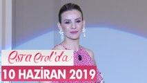 Esra Erol'da 10 Haziran 2019 - Tek Parça