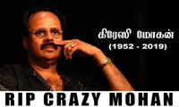 we terribly miss you... but never forget you - Crazy Mohan ( 1952 - 2019)