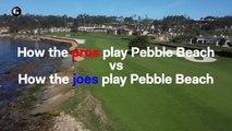 How the Pros Play Pebble Beach Vs. How the Joes Play Pebble Beach