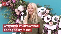 Gwyneth Paltrow Is Affected By Fame