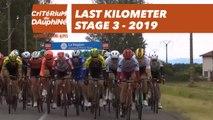 Last Kilometer / Dernier kilomètre - Étape 3 / Stage 3 - Critérium du Dauphiné 2019