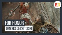 For Honor - E3 2019 Ombres de l'Hitokiri