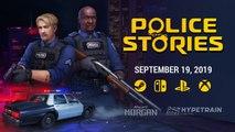Police Stories - Trailer date de sortie