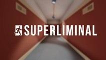 Superliminal - Teaser E3 2019