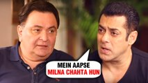Salman Khan To END FIGHT With Rishi Kapoor | Full Fight Story